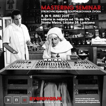 Mastering seminar z Janezom Križajem 8. –  9. junij 2019
